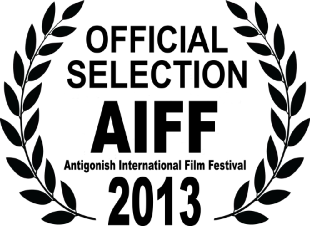 Antigonish International Film Festival Official Selection 2013
